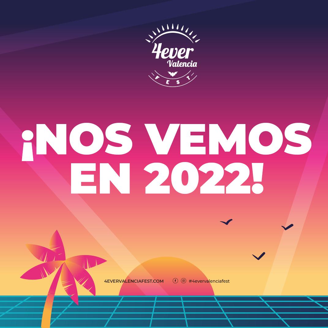 4Ever Valencia Fest anuncia la cancelación de su edición 2021