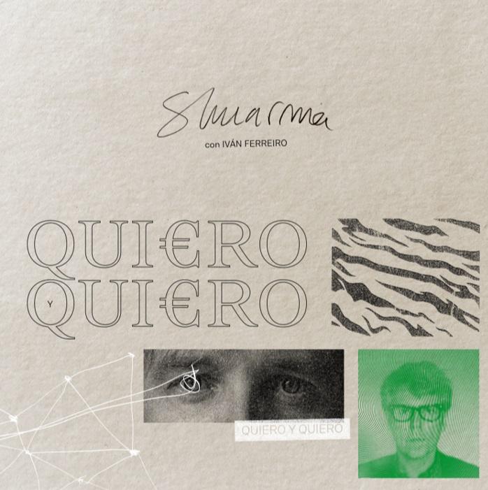 Shuarma e Iván Ferreiro - Quiero y Quiero
