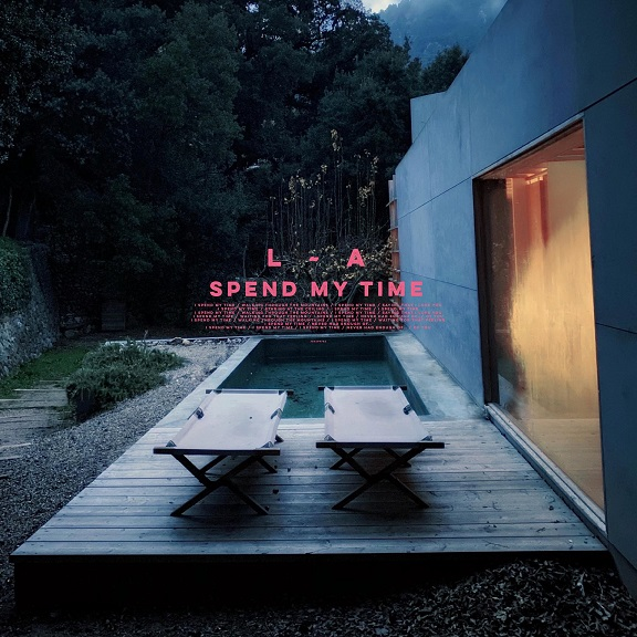 L.A. Spend My Time