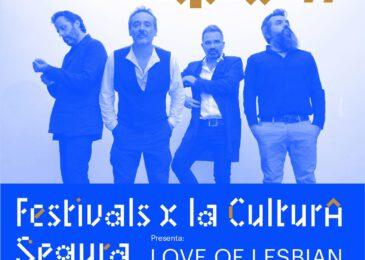 Love of Lesbian abandera el proyecto Festivales por la Cultura Segura