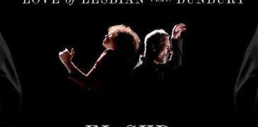 Love of Lesbian ft Enrique Bunbury – El Sur