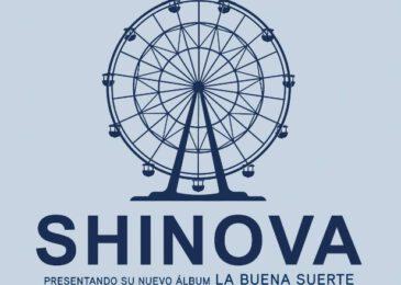 Shinova anuncia las primeras fechas de presentación de «La Buena Suerte»