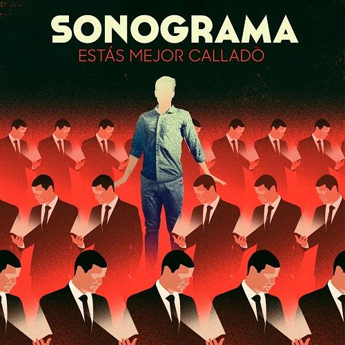 Sonograma - Estas Mejor Callado