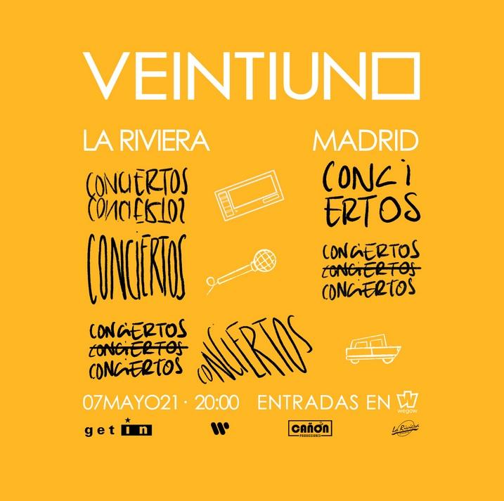 Veintiuno Concierto Madrid 7 de mayo