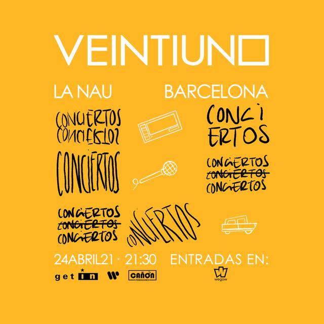 Veintiuno Concierto de Barcelona 21 abril 21