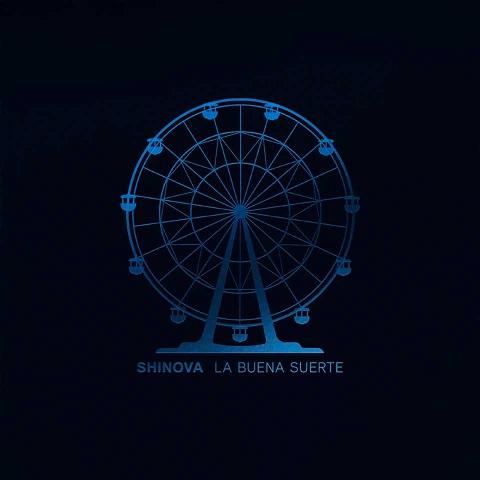 Shinova La Buena Suerte