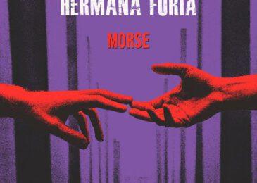 Hermana Furia hablan de la terapia sin tapujos en «Morse»