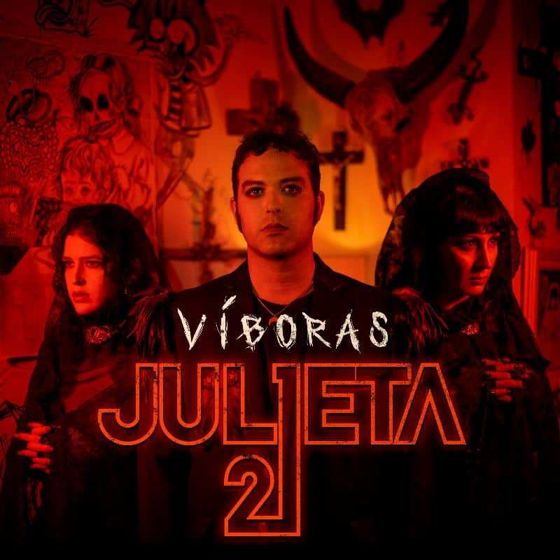 Julieta 21 Viboras