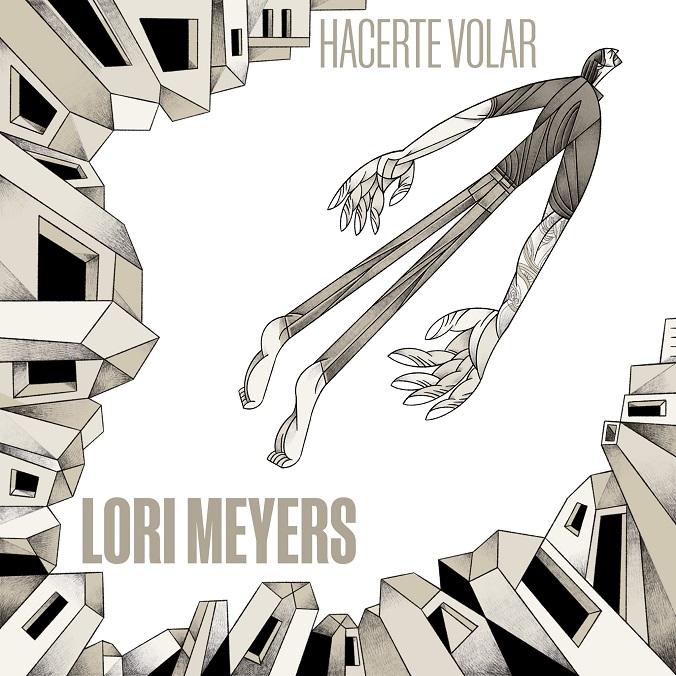 Lori Meyers Hacerte Volar
